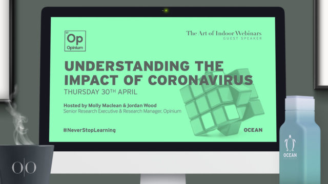 Understanding the impact of Coronavirus (with Opinium)